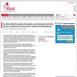La Mutualité Française demande que la lumière soit faite sur les conditions de mise sur le marché du Mediator®