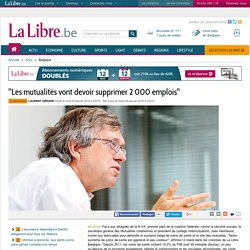 """""""Les mutualités vont devoir supprimer 2 000 emplois"""""""
