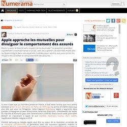 Apple approche les mutuelles pour divulguer le comportement des assurés