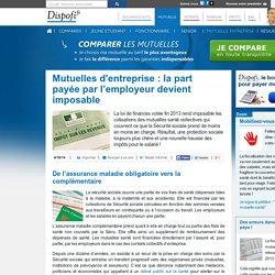 Mutuelles d'entreprise : la part payée par l'employeur devient imposable