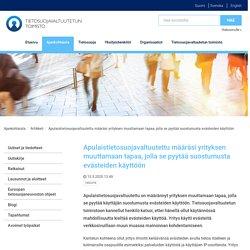 Apulaistietosuojavaltuutettu määräsi yrityksen muuttamaan tapaa, jolla se pyytää suostumusta evästeiden käyttöön - Artikkeli - Tietosuojavaltuutetun toimisto