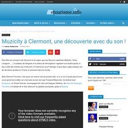 Muzicity à Clermont, une découverte avec du son !