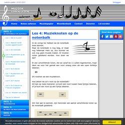 Les 4: Muzieknoten op de notenbalk - Muziek Leren Lezen