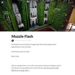 Muzzle Flash — Hidden in Plain Sight