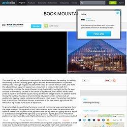 MVRDV - Project - BOOK MOUNTAIN
