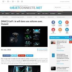 [MWC] CarFi : le wifi dans vos voitures avec Huawei