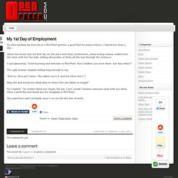 My 1st Day of Employment « OpenFreak.Com