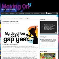 My daughter took a gap year...