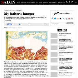 My father's hunger