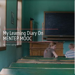 My Learning Diary On MENTEP MOOC
