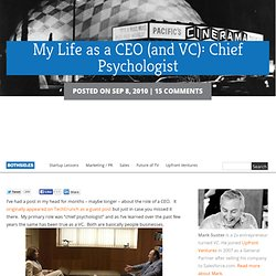 My Life as a CEO (and VC): Chief Psychologist