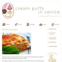 Cream Puffs In Venice - My Mother's Lasagna