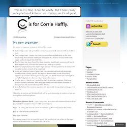 My new organizer « Corrie Haffly