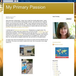 My Primary Passion: Where Do I Begin?