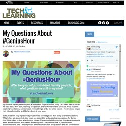 My Questions About #GeniusHour