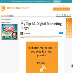 My Top 33 Digital Marketing Blogs