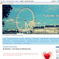 Talk2Me English : My Valentine - A fun lesson for Valentine's day
