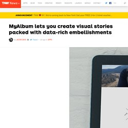 MyAlbum lets you create visual stories packed with data