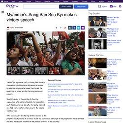 Myanmar's Aung San Suu Kyi makes victory speech