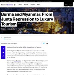 Burma and Myanmar: From Junta Repression to Luxury Tourism