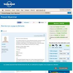 Forum Myanmar - Récit de mon voyage en Birmanie