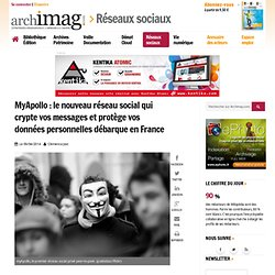 MyApollo : le nouveau réseau social qui crypte vos messages et protège vos données personnelles débarque en France