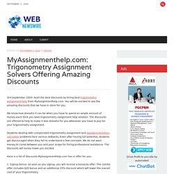 MyAssignmenthelp.com: Trigonometry Assignment Solvers Offering Amazing Discounts