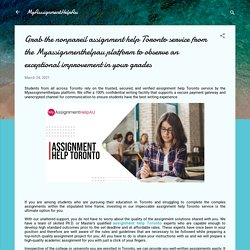 Grab the nonpareil assignment help Toronto service from the Myassignmenthelpau platform to observe an exceptional improvement in your grades