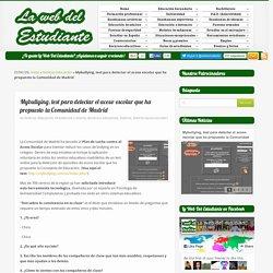 Mybullying, test para detectar el acoso escolar que ha propuesto la Comunidad de Madridla web del estudiante