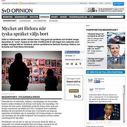 Mycket att förlora när tyska språket väljs bort