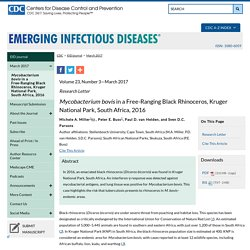 CDC EID - MARS 2017 - Au sommaire notamment: Mycobacterium bovis in a Free-Ranging Black Rhinoceros, Kruger National Park, South Africa, 2016