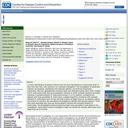 CDC EID - MARS 2011 - Mycobacterium tuberculosis Cluster with Developing Drug Resistance, New York, New York, 2003–2009