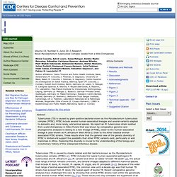 CDC EID – JUIN 2013 – Au sommaire:Novel Mycobacterium tuberculosis Complex Isolate from a Wild Chimpanzee