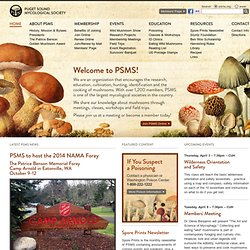 Puget Sound Mycological Society | The Largest Mushroom Society in the Pacific Northwest