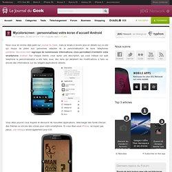 Mycolorscreen : personnaliser votre écran d'accueil Android