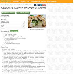 - Broccoli Cheese Stuffed Chicken