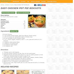 - Easy Chicken Pot Pie Biscuits