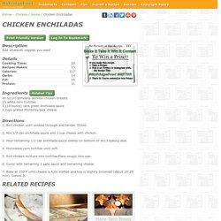 - Chicken Enchiladas