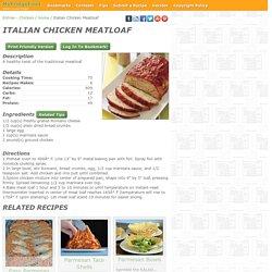 - Italian Chicken Meatloaf