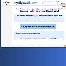 transfert fichier volumineux - envoyer gros fichier - envoi gros fichier