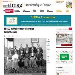 EBSCO et MyHeritage visent les bibliothèques