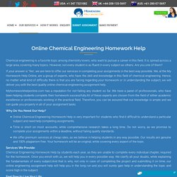 Chemical Engineering Homework Help - My Homework Help Online