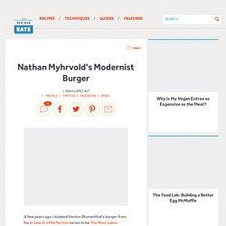 Nathan Myhrvold's Modernist Burger
