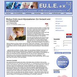 Morbus Crohn durch Mykobakterien: Ein Verdacht wird zur Gewissheit - Europäisches Institut für Lebensmittel- und Ernährungswissenschaften e.V.