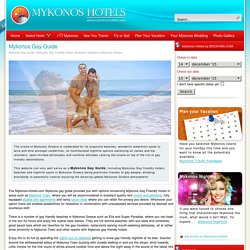 Mykonos Gay Friendly Hotels, Beaches, Nightlife in Mykonos Greece