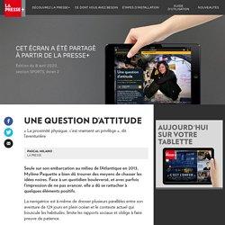 Mylène Paquette - La Presse+