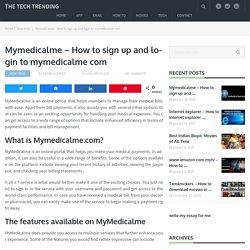 Mymedicalme - How to sign up and login to mymedicalme com