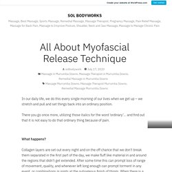 All About Myofascial Release Technique – SOL BODYWORKS