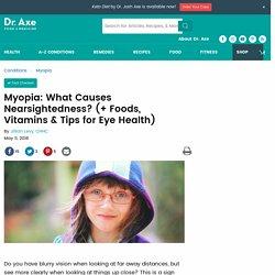 Myopia: Foods & Vitamins for Eye Health