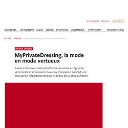 MyPrivateDressing, la mode en mode vertueux